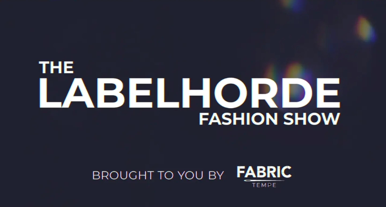 LabelHorde Fashion Show Live Broadcast